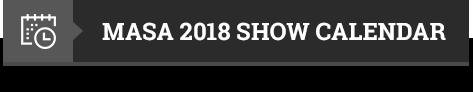 Masa 2018 show calendar